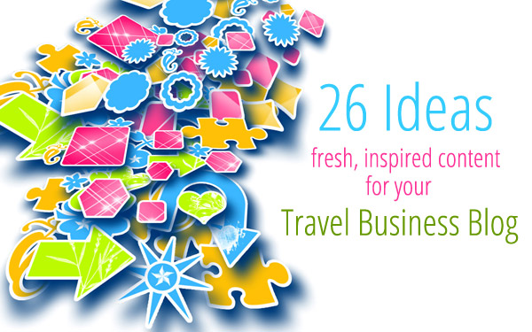 26 posts for travel business blogging