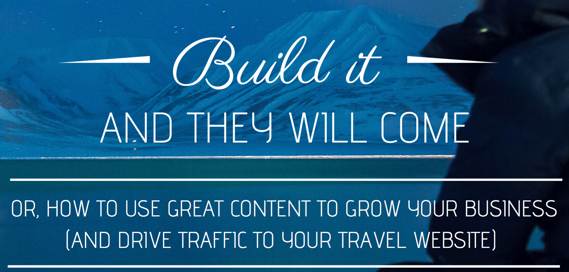 free guide to travel content marketing