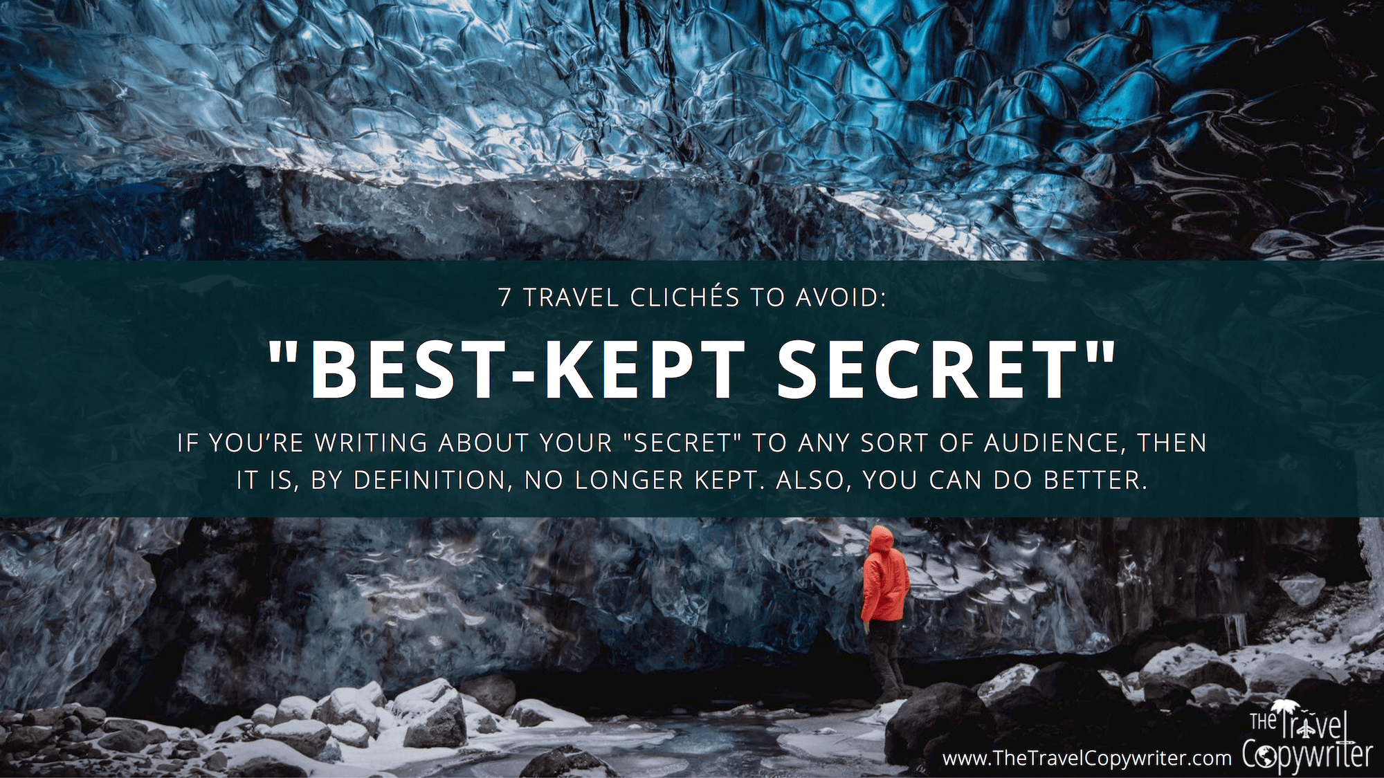 Travel Copywriting Cliches-Best Kept Secret