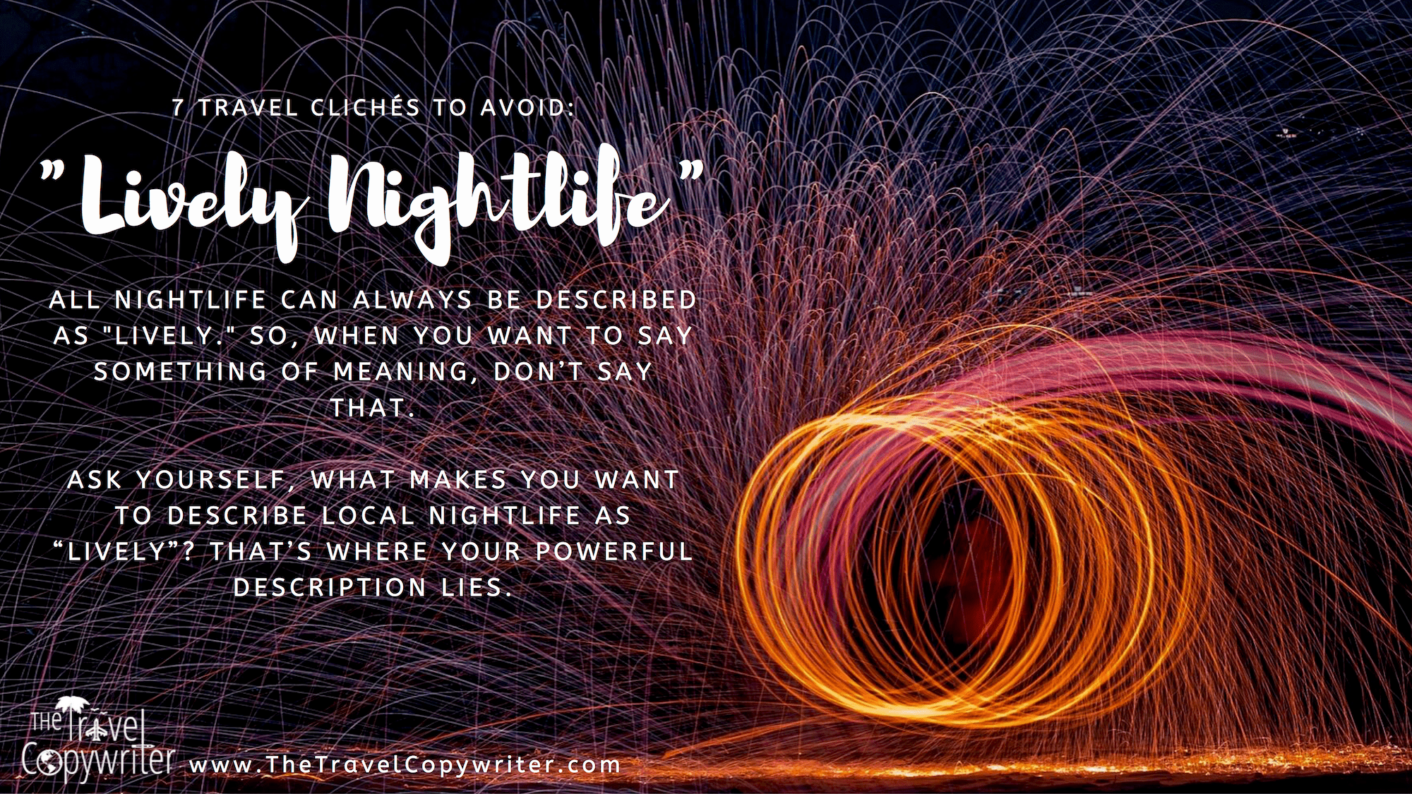 Travel Copywriting Cliches-Lively Nightlife